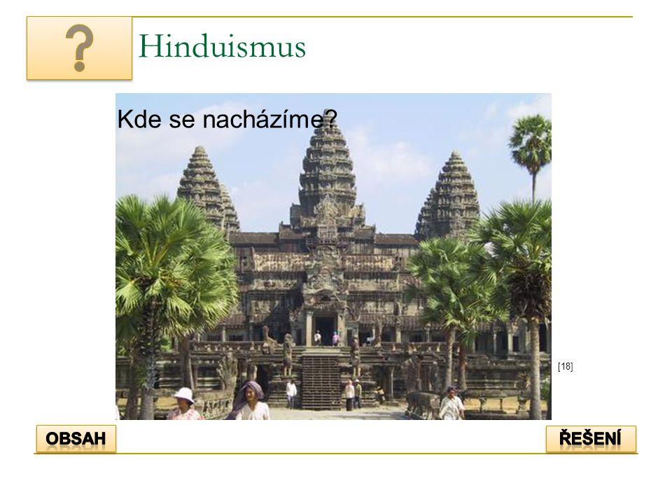 Hinduismus Kde se nacházíme [18] Obsah řešení